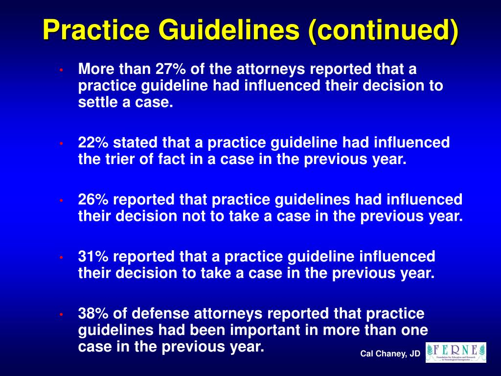 Practice Guidelines (continued)