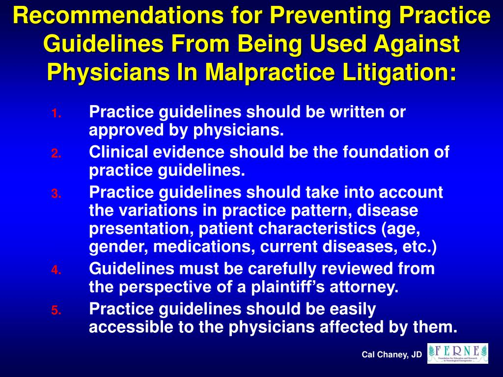 Recommendations for Preventing Practice Guidelines From Being Used Against Physicians In Malpractice Litigation: