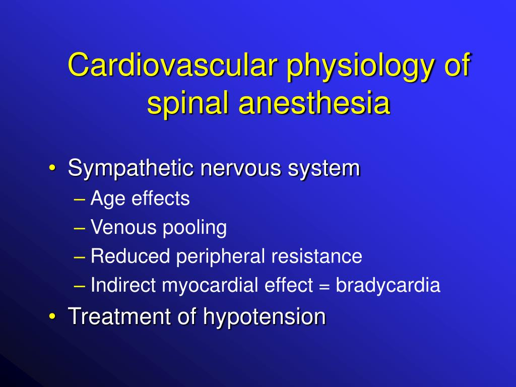 Cardiovascular physiology of spinal anesthesia