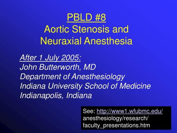 Pbld 8 aortic stenosis and neuraxial anesthesia2