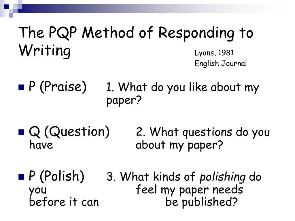 The PQP Method of Responding to Writing