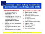 consensus on basic training for residents communication and diagnostic skills