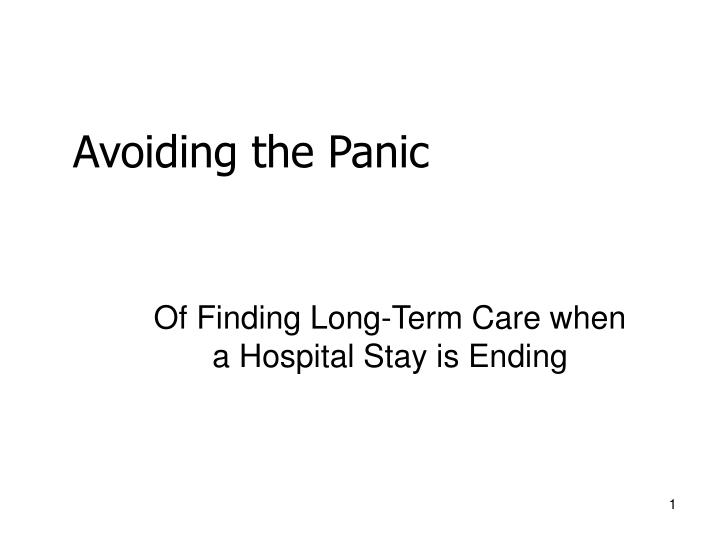 Of finding long term care when a hospital stay is ending