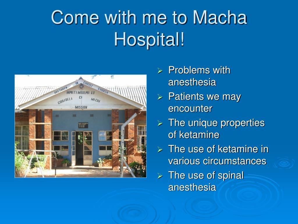 Come with me to Macha Hospital!