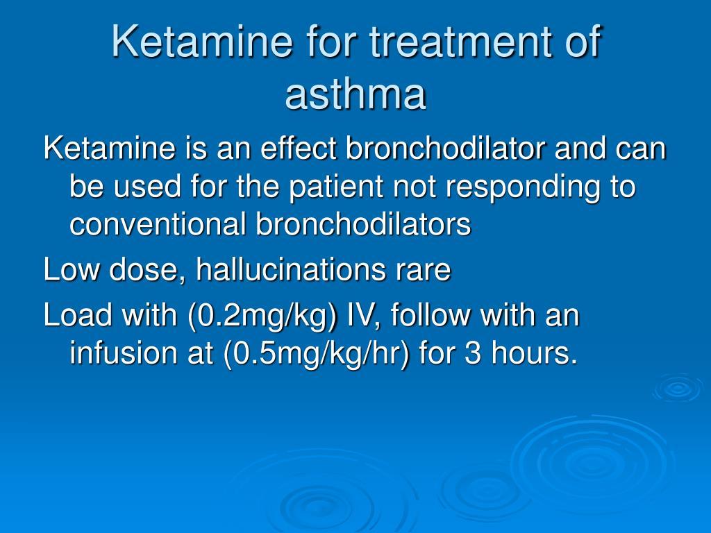 Ketamine for treatment of asthma