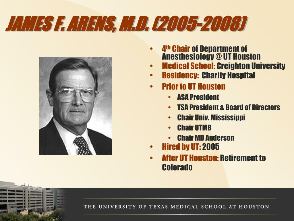 JAMES F. ARENS, M.D. (2005-2008)