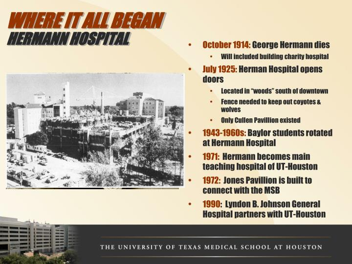 Where it all began hermann hospital