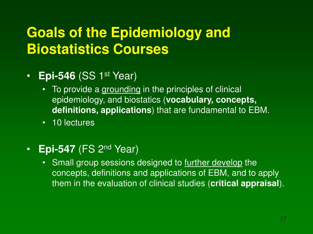 Goals of the Epidemiology and Biostatistics Courses