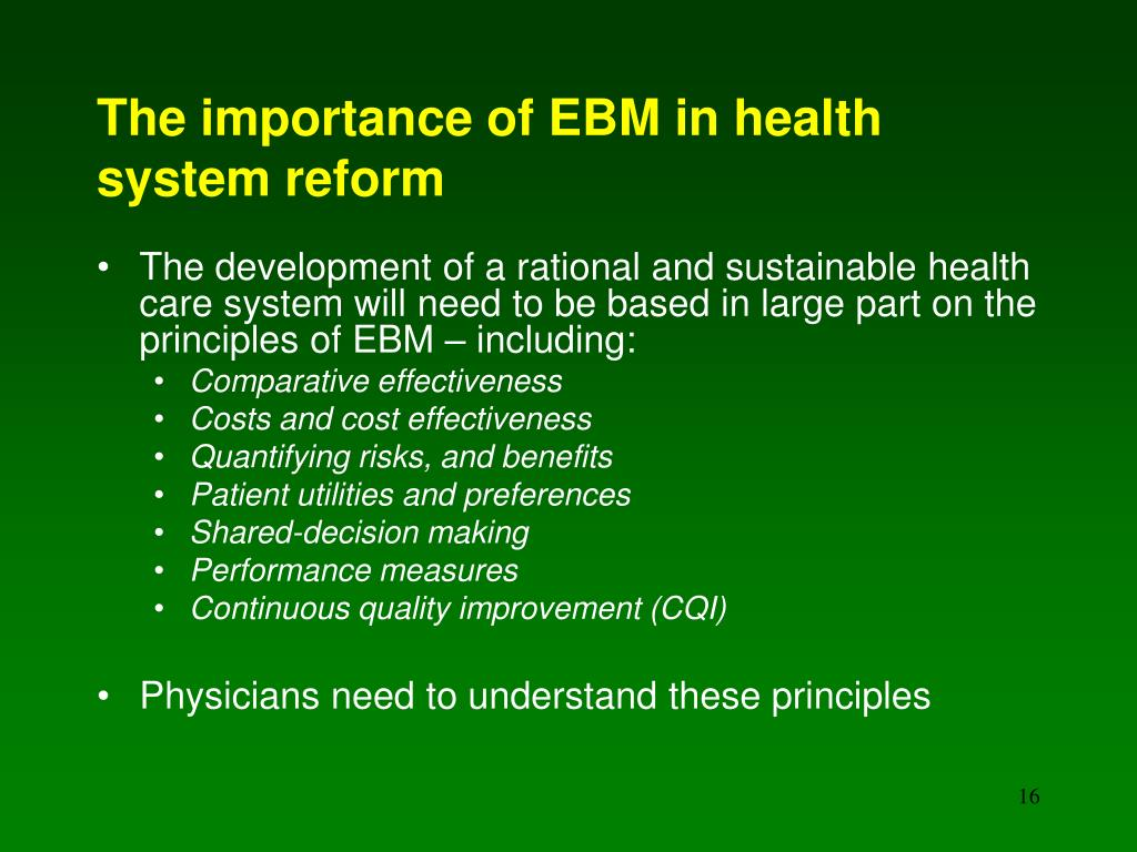 The importance of EBM in health system reform