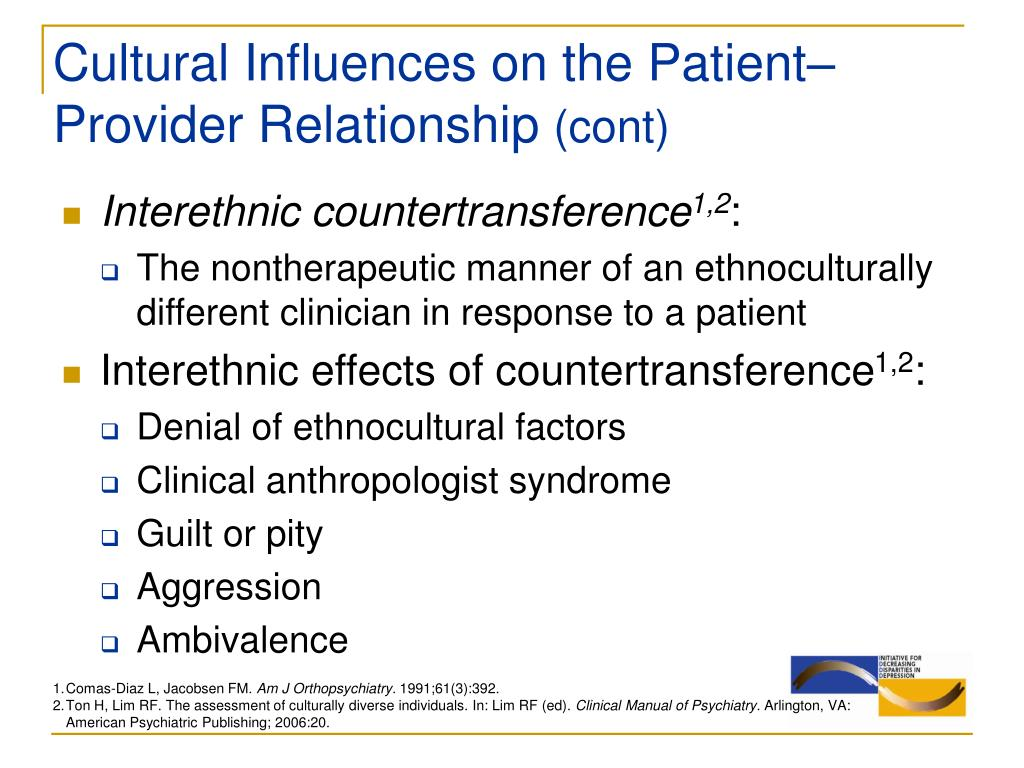 Cultural Influences on the Patient– Provider Relationship