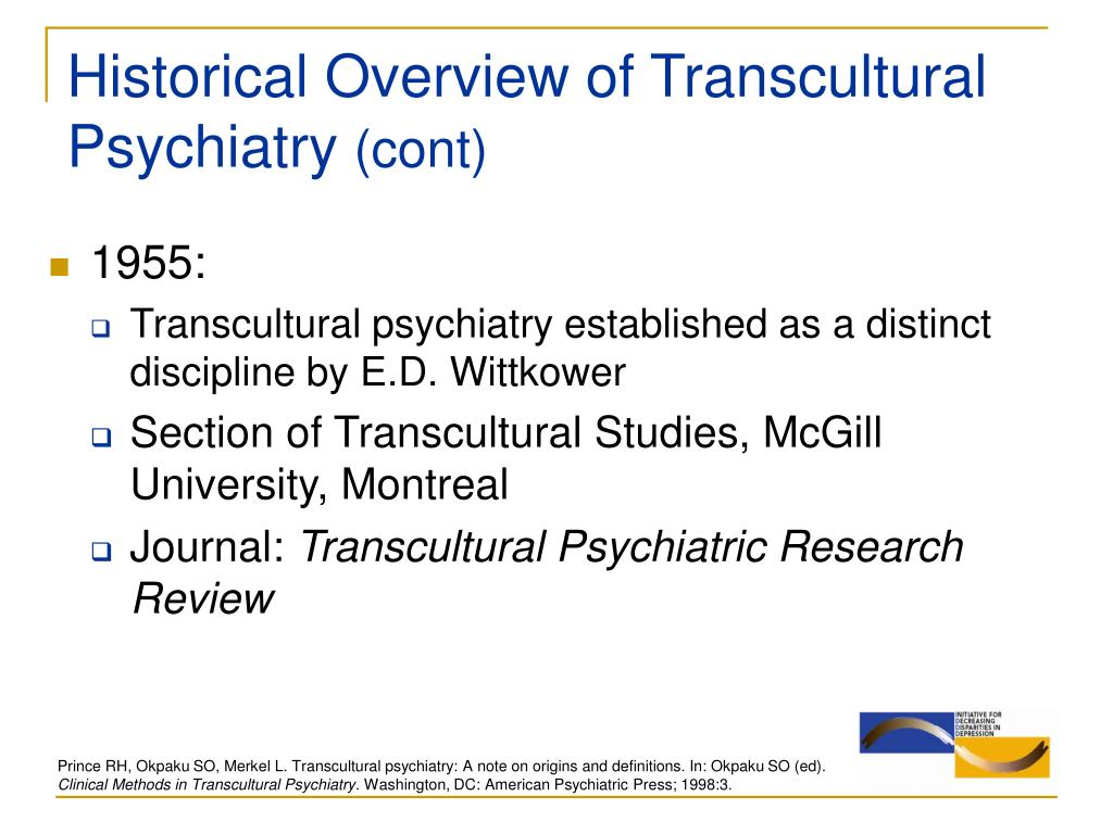 Historical Overview of Transcultural Psychiatry