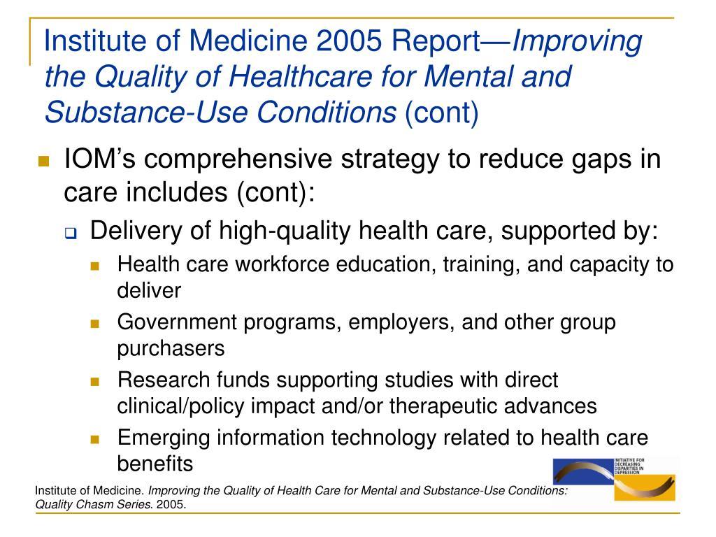 Institute of Medicine 2005 Report—