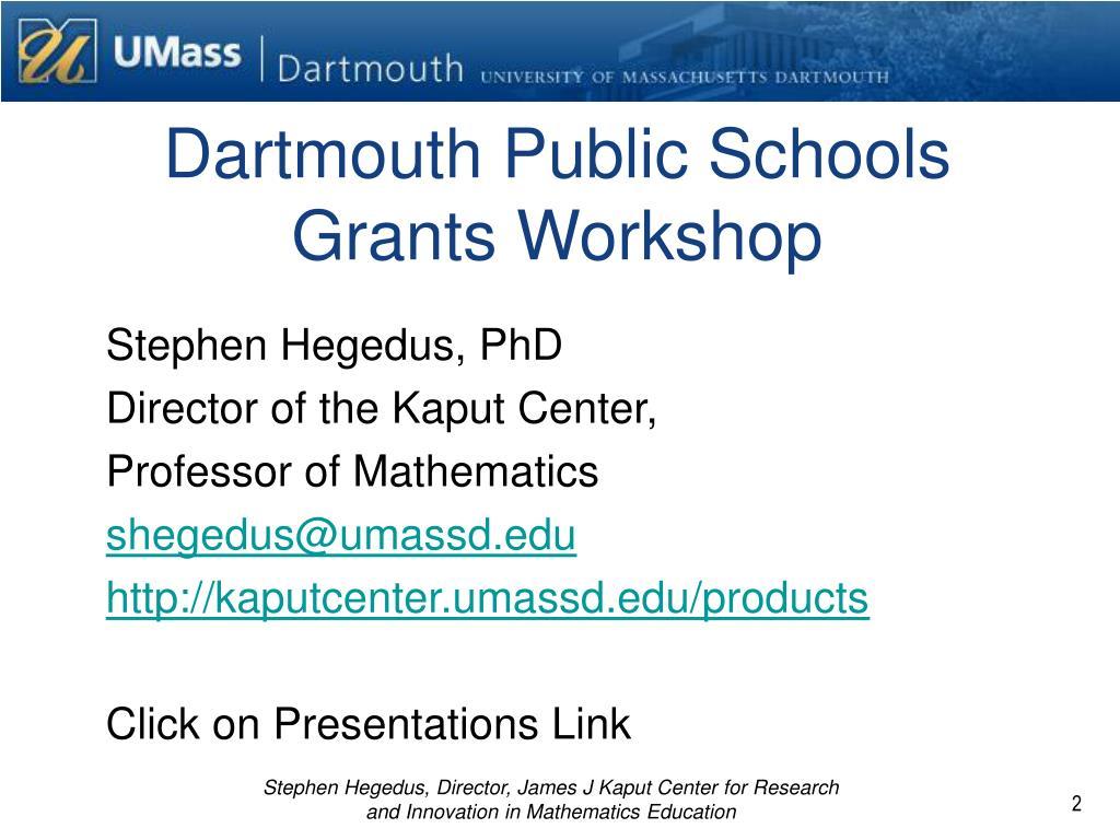 Dartmouth Public Schools Grants Workshop