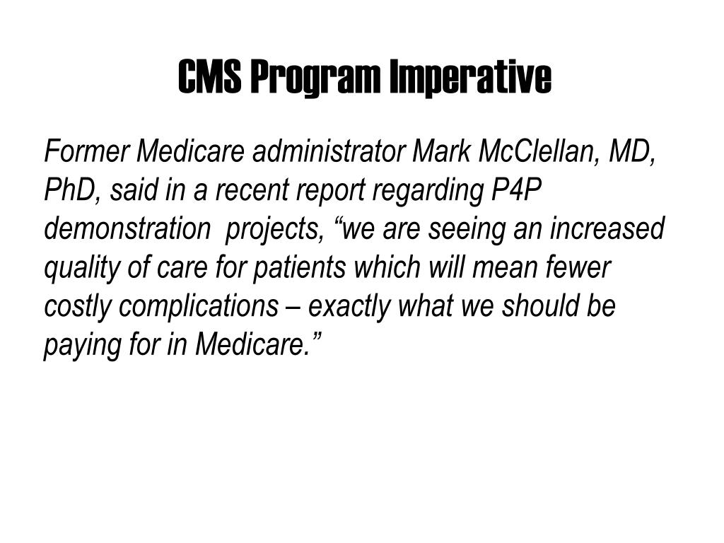 CMS Program Imperative