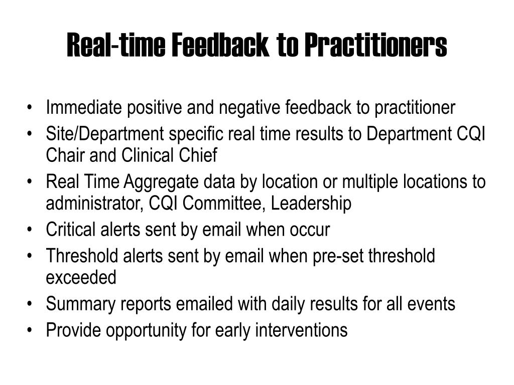 Real-time Feedback to Practitioners