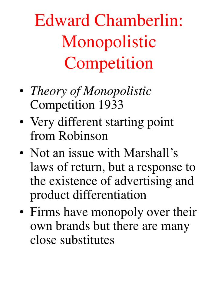 Edward Chamberlin: Monopolistic Competition