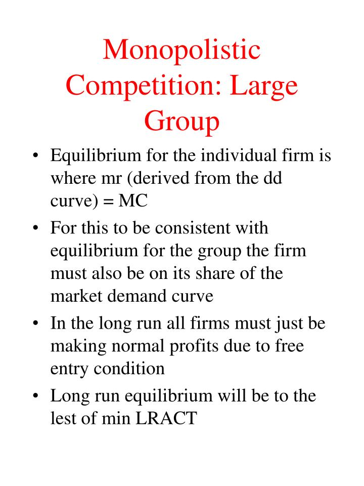 Monopolistic Competition: Large Group