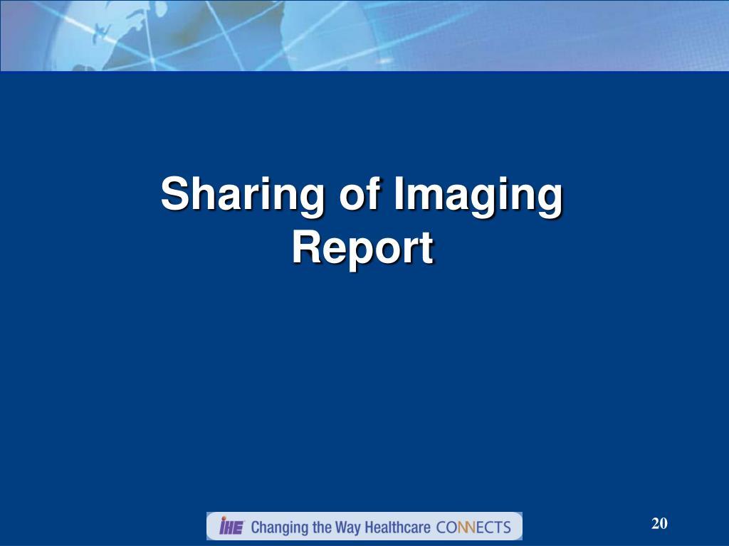 Sharing of Imaging Report