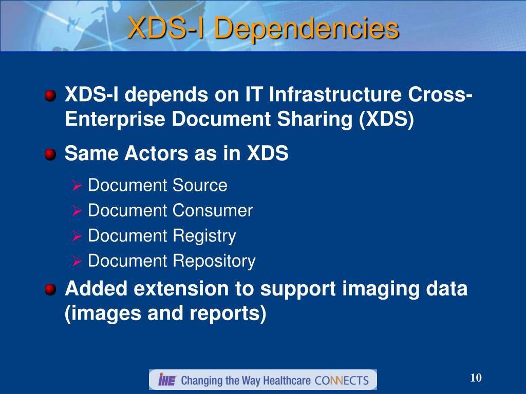 XDS-I Dependencies