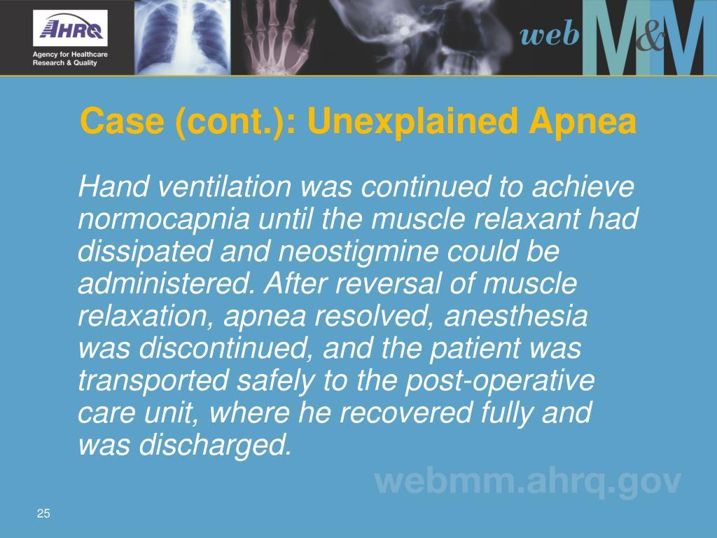 Case (cont.): Unexplained Apnea