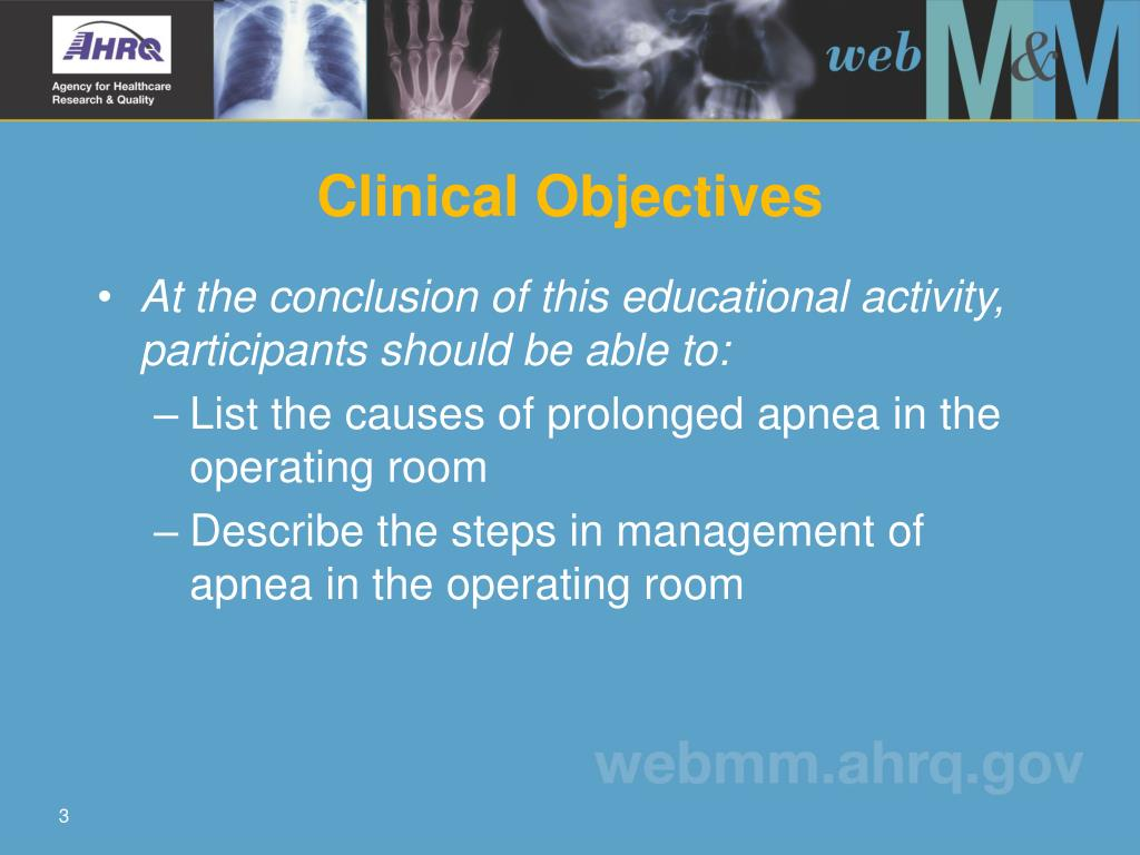 Clinical Objectives