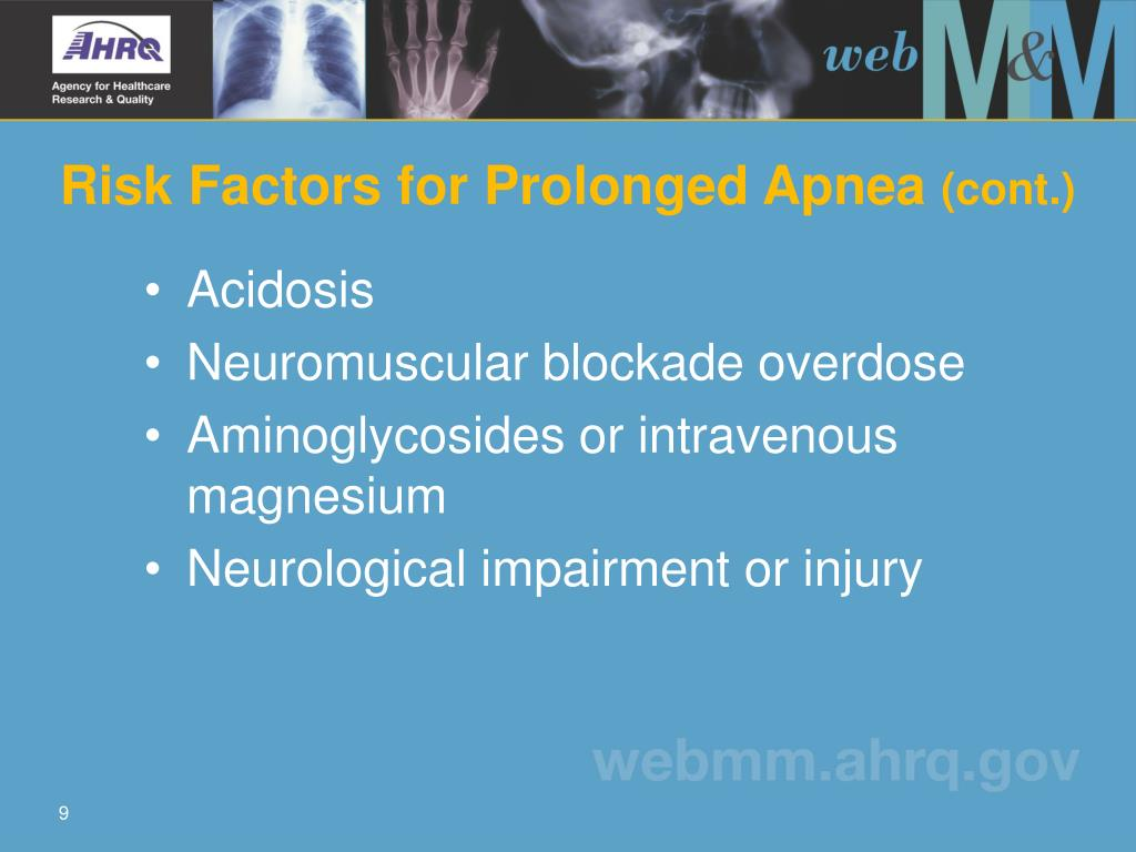 Risk Factors for Prolonged Apnea