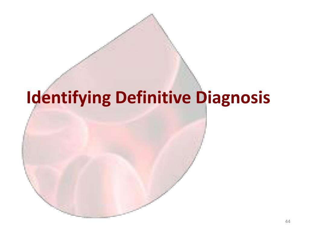 Identifying Definitive Diagnosis