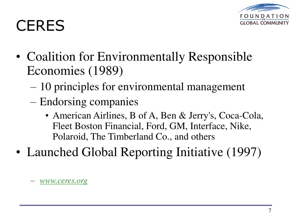 coalition for environmentally responsible economies ceres The ceres principles: model for public environmental  model for public environmental accountability  for environmentally responsible economies (ceres.