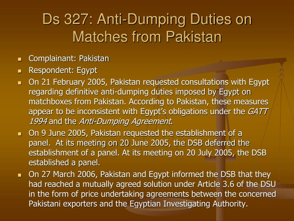 Ds 327: Anti-Dumping Duties on Matches from Pakistan