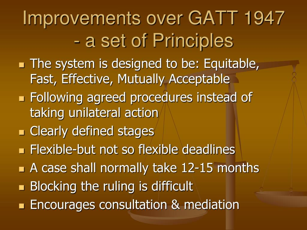 Improvements over GATT 1947 - a set of Principles