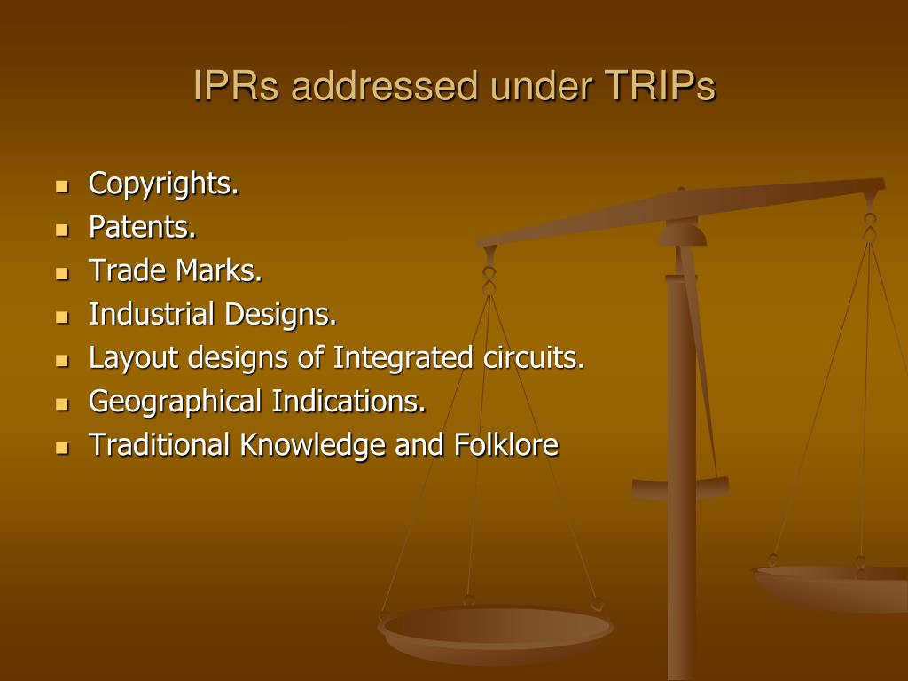 IPRs addressed under TRIPs