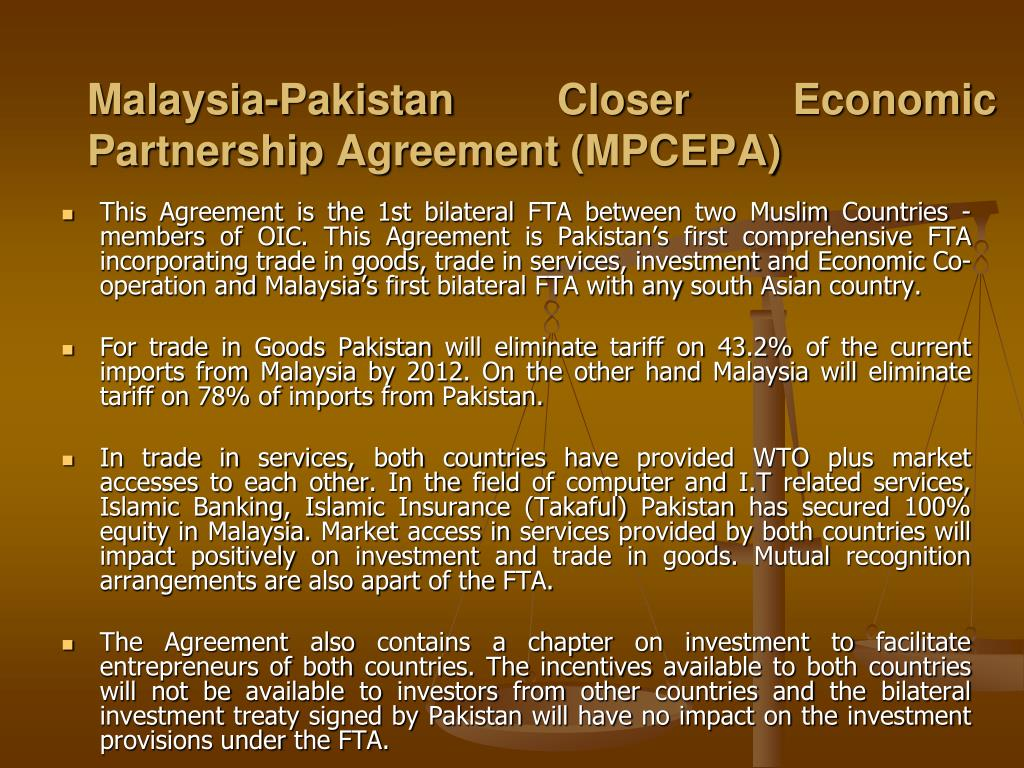 Malaysia-Pakistan Closer Economic Partnership Agreement (MPCEPA)