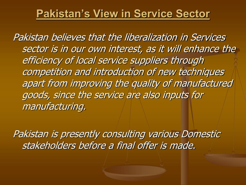 Pakistan's View in Service Sector