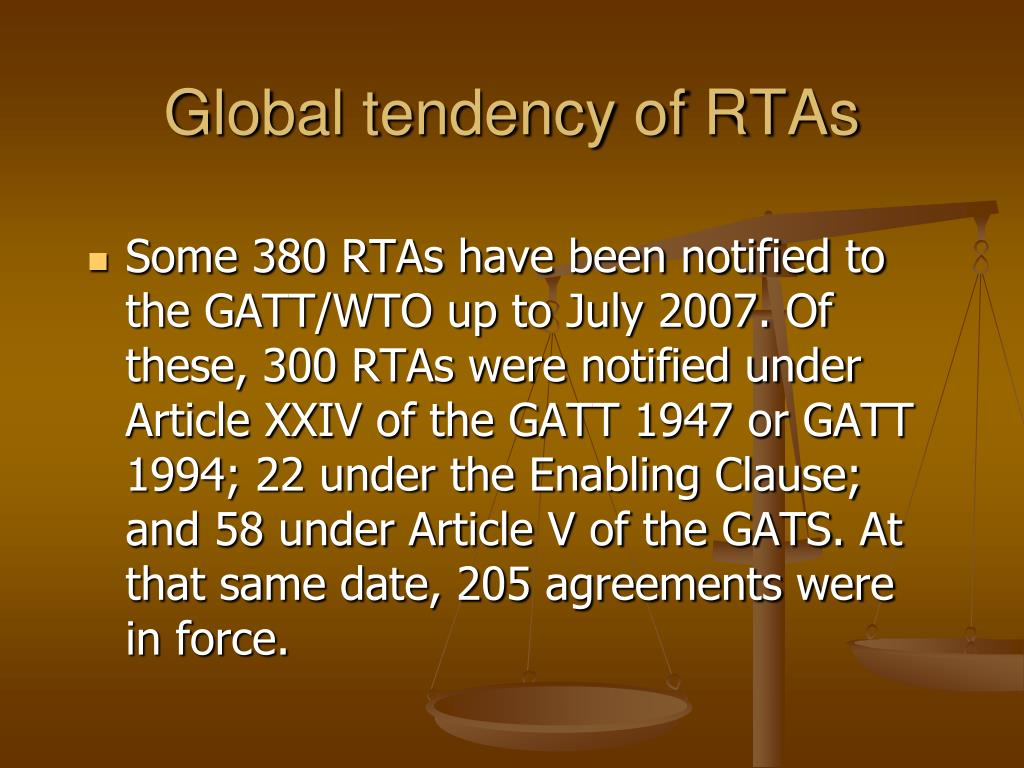 Global tendency of RTAs