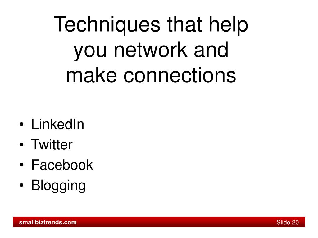 Techniques that help you network and make connections