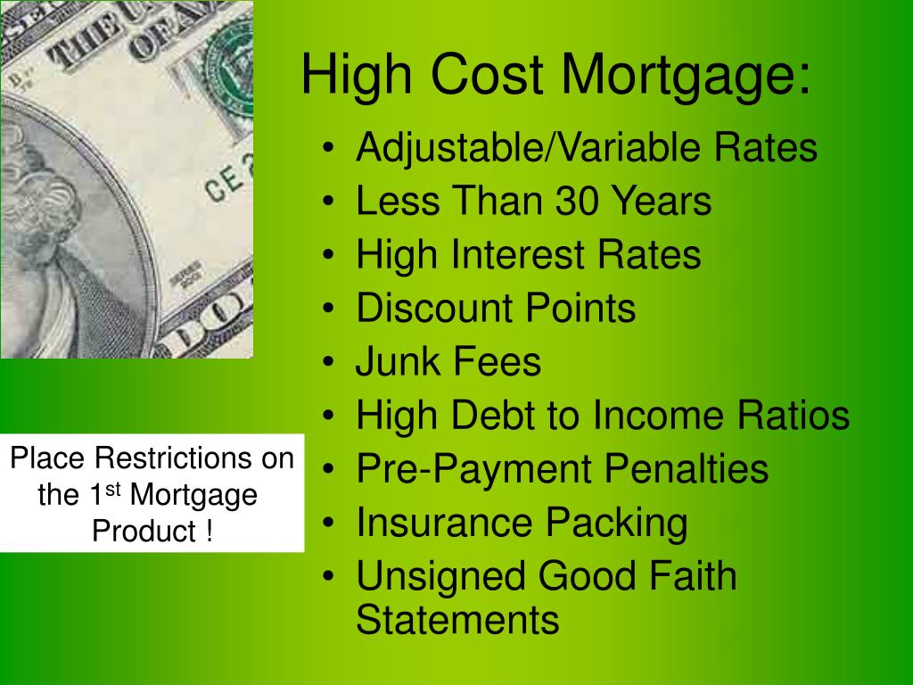 High Cost Mortgage: