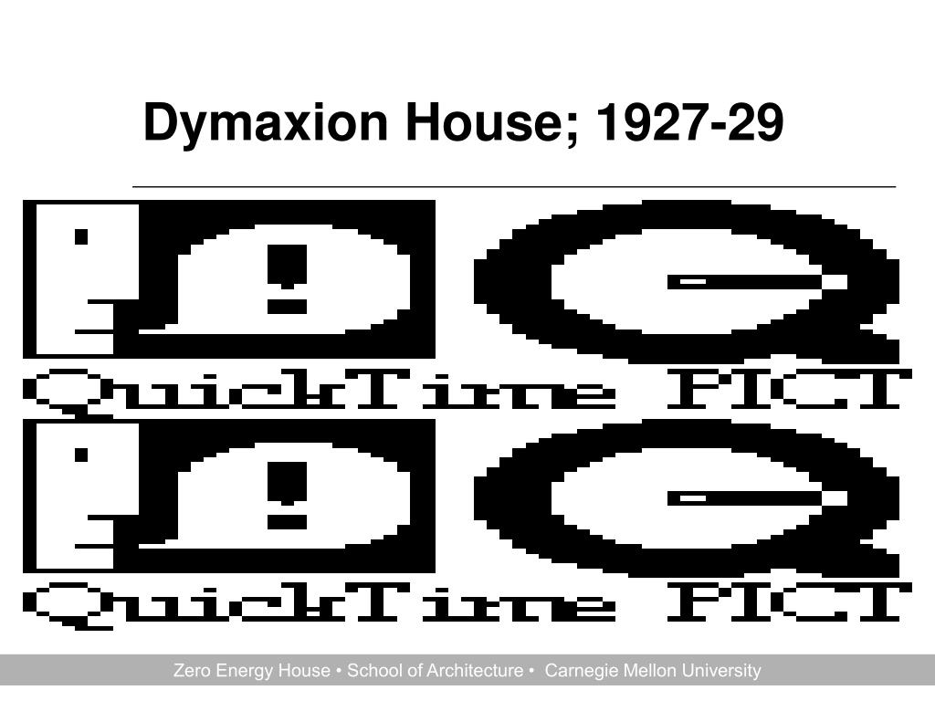 Dymaxion House; 1927-29