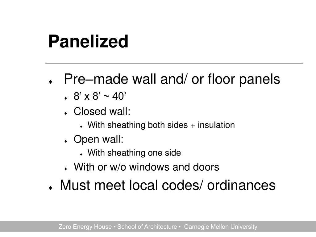 Panelized