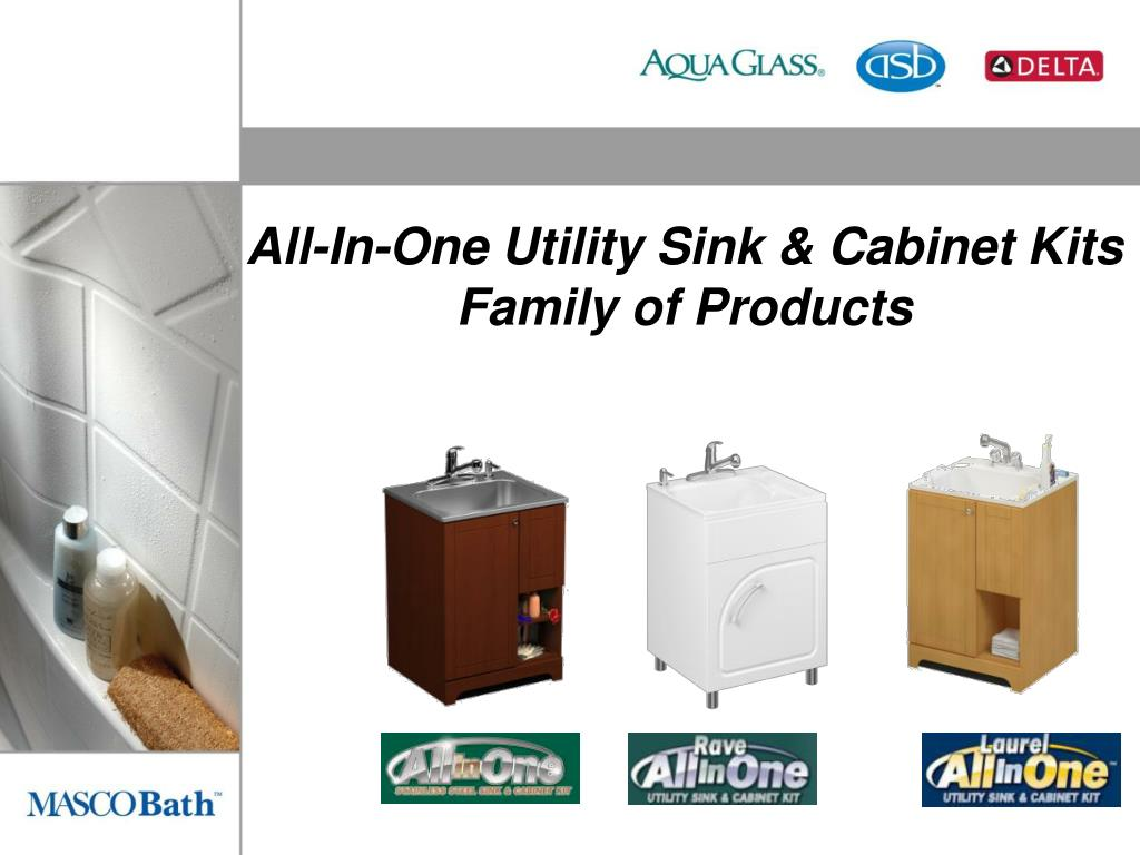 All-In-One Utility Sink & Cabinet Kits                               Family of Products