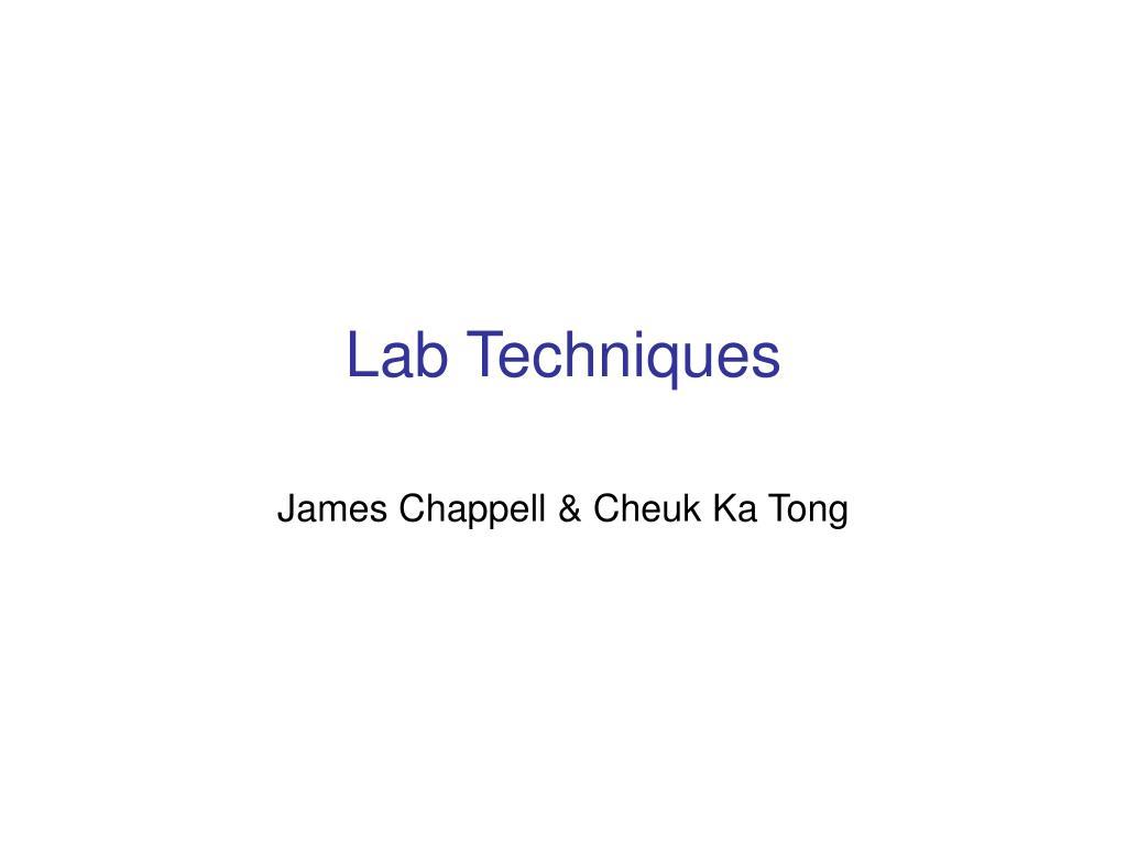 Lab Techniques
