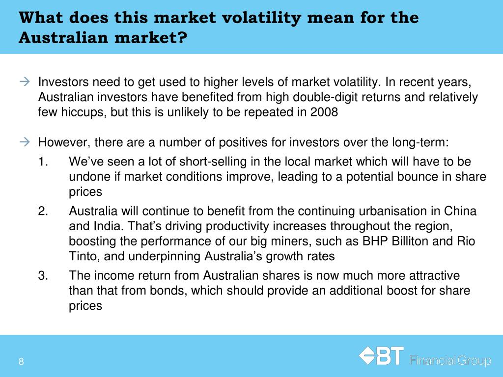 What does this market volatility mean for the Australian market?