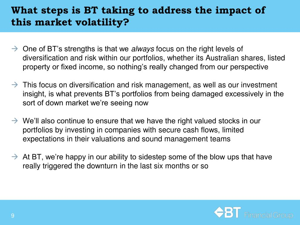 What steps is BT taking to address the impact of this market volatility?