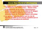 brave new world of wiretapping