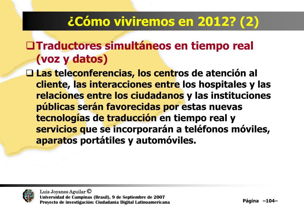 ¿Cómo viviremos en 2012? (2)