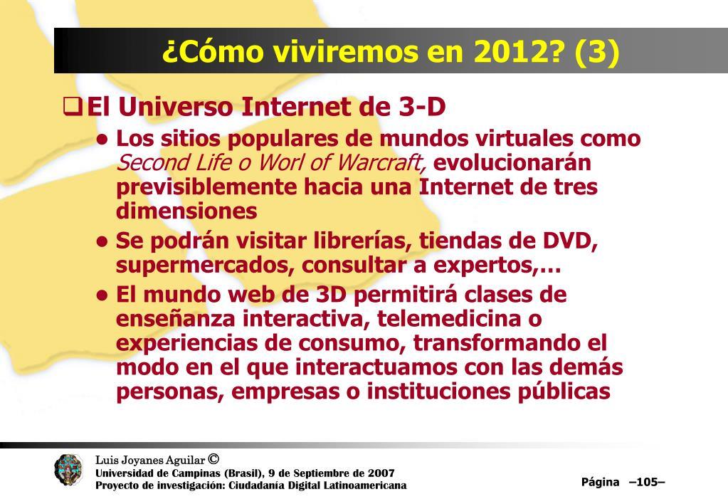 ¿Cómo viviremos en 2012? (3)