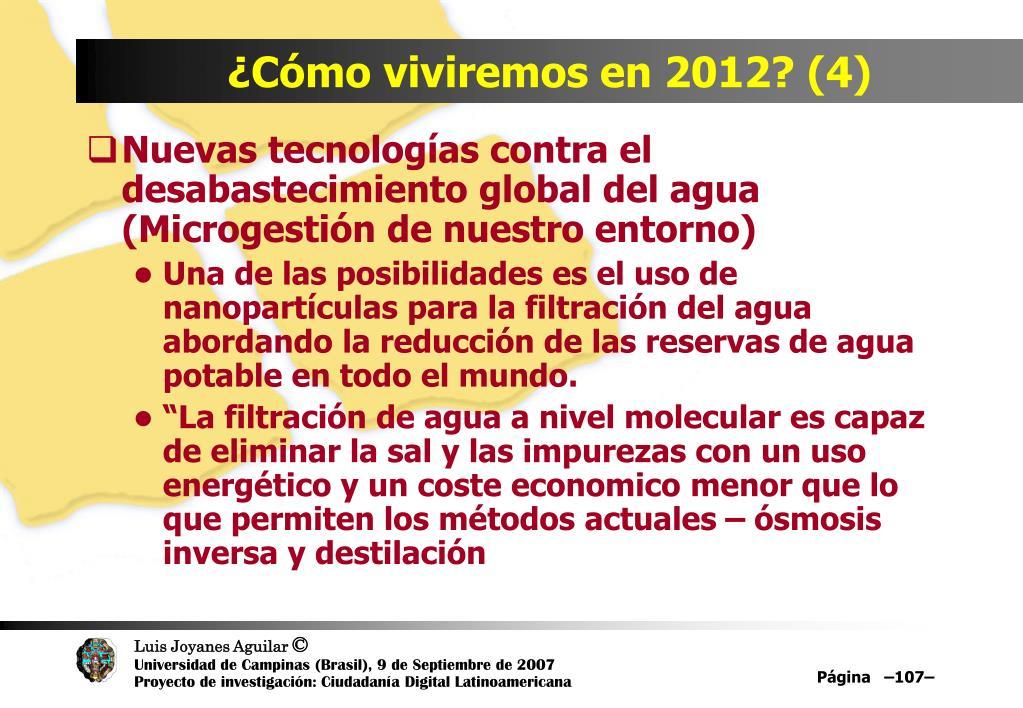 ¿Cómo viviremos en 2012? (4)