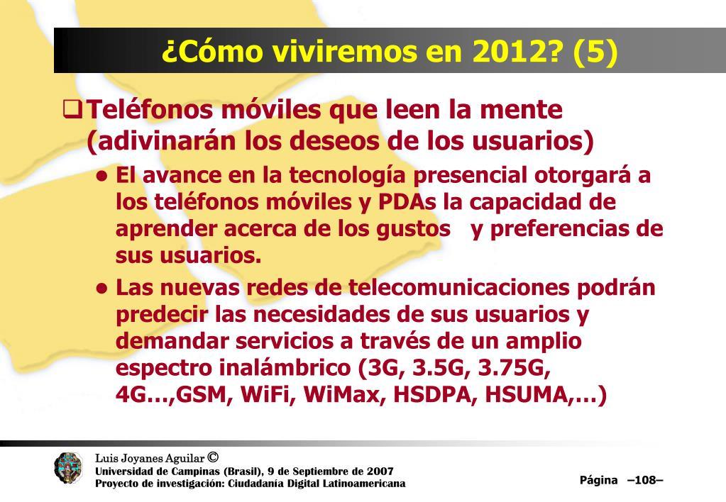 ¿Cómo viviremos en 2012? (5)