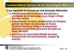 car cter sticas b sicas de las tecnolog as web 2 035