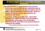 el futuro seg n news corporation rupert murdoch