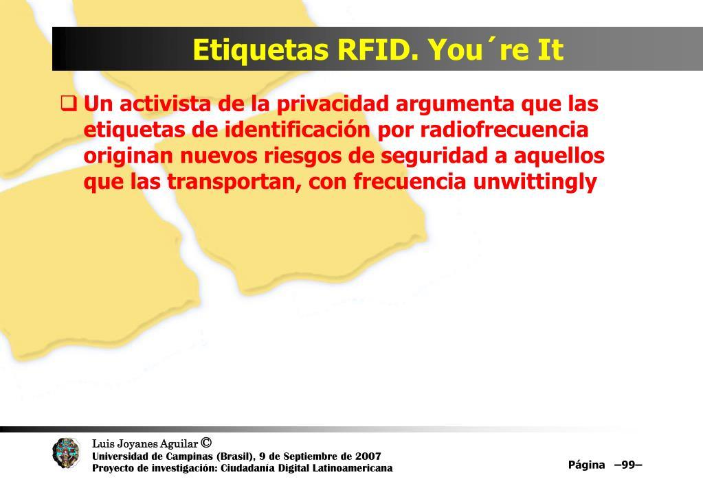 Etiquetas RFID. You´re It